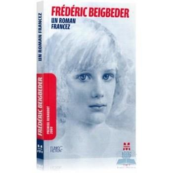 Un roman francez - Frederic Beigbeder