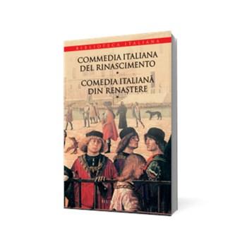 Comedia italiana din renastere vol.1. Commedia italiana del rinascimento 602704