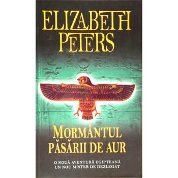 Mormantul pasarii de aur - Elizabeth Peters, editura Rao