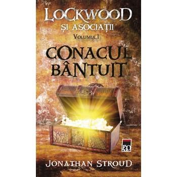 Conacul Bantuit Vol. 1 Seria Lockwood Si Asociatii - Jonathan Stroud, editura Rao