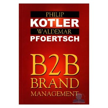 B2b brand management - Philip Kotler, , Waldemar Pfoertsch 571122