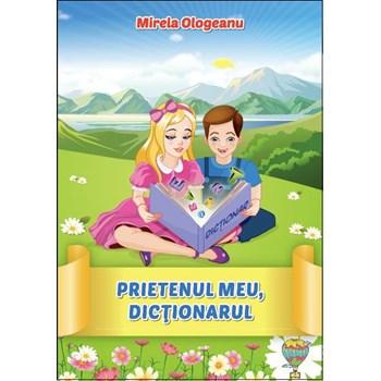 Prietenul meu, Dictionarul - Mirela Ologeanu