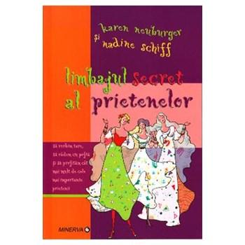 Limbajul secret al prietenelor - Karen Neuburger, Nadine Schiff