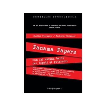 Panama Papers. Cum isi ascund banii cei bogati si puternici