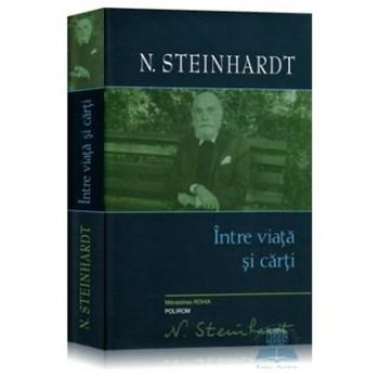 Intre viata si carti - N. Steinhardt 359884