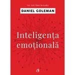 Inteligenta emotionala - Daniel Goleman, editura Curtea Veche