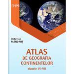 Atlas de geografia continentelor. Clasele 6-8 - Octavian Mandrut, editura Corint