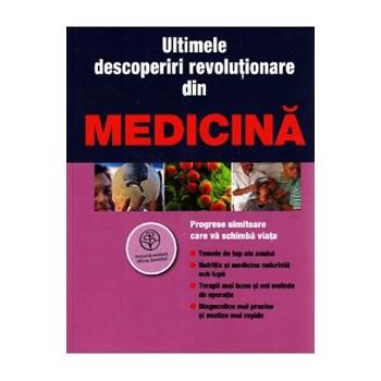 Ultimele descoperiri revolutionare din medicina 978-606-8096-88-9