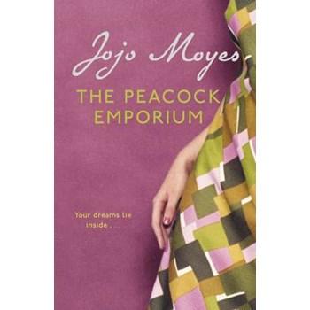 The Peacock Emporium (Cărți engleză Jojo Moyes Hodder UK)