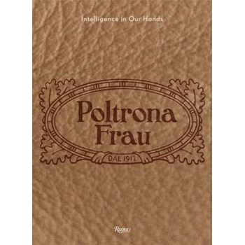 Poltrona Frau: Intelligence in Our Hands