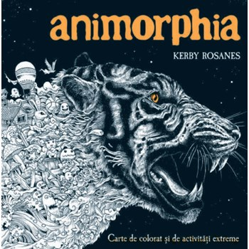 Animorphia. Carte de colorat si de activitati extreme - Kerby Rosanes