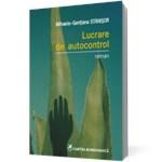 Lucrare de autocontrol - Mihaela-Gentiana Stanisor, editura Cartea Romaneasca