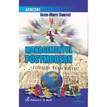 Managementul postmodern - Jean-Marc Sauret