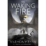 The Waking Fire (Draconis Memoria, nr. 1)