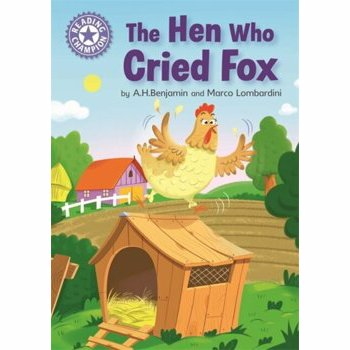 Reading Champion: The Hen Who Cried Fox. Independent Reading Purple 8, Paperback - A.H. Benjamin