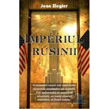 Imperiul rusinii - Jean Ziegler
