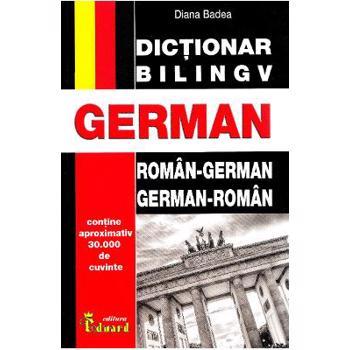 Dictionar roman-german, german-roman - Diana Badea
