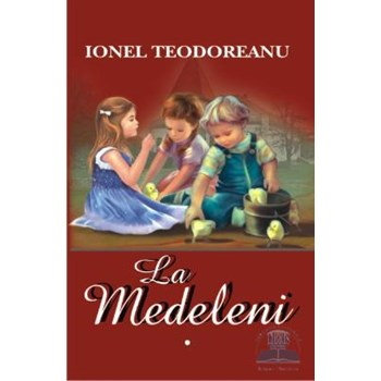 La Medeleni - Ionel Teodoreanu