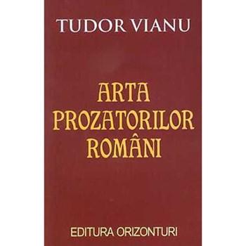 Arta prozatorilor romani - Tudor Vianu 973-978-363-7