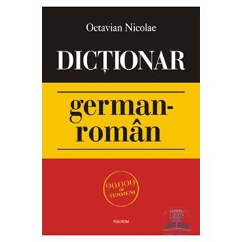 Dictionar german-roman - Octavian Nicolae 973-46-1772-2