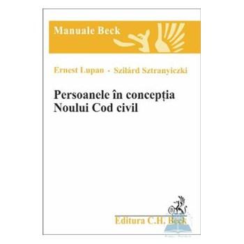 PERSOANELE IN CONCEPTIA NOULUI COD CIVIL ERNEST LUPAN