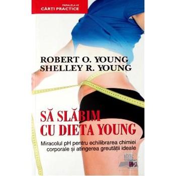 Sa slabim cu dieta Young - Robert O. Young, Shelley R. Young