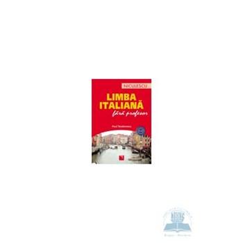 Limba italiana fara profesor - Paul Teodorescu 973-568-293-1
