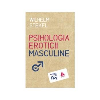 Psihologia eroticii masculine