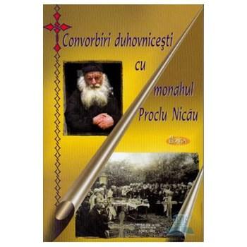 Convorbiri duhovnicesti cu Monahul Proclu Nicau 978-973-1981-28-4