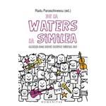 DE LA WATERS LA SIMILEA RADU PARASCHIVESCU
