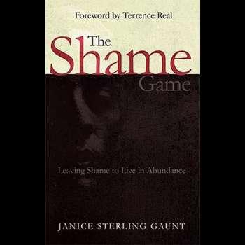 The Shame Game: Leaving Shame to Live in Abundance