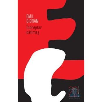 Indreptar patimas (20 de ani-editie aniversara) - Cioran 363418