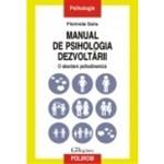 Manual de psihologia dezvoltarii. O abordare psihodinamica