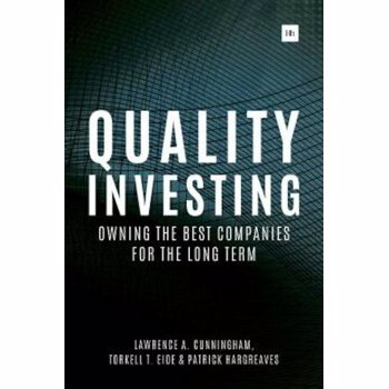 Quality Investing: Owning the Best Companies for the Long Term, Hardcover