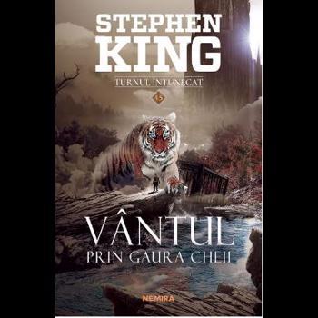Vantul prin gaura cheii. Seria Turnul intunecat. Vol.4.5 - Stephen King