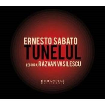 Audiobook CD Tunelul - Ernesto Sabato. Lectura Razvan Vasilescu 978-606-8102-54-2