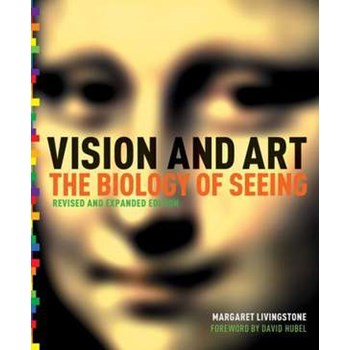 Vision and Art (Updated and Expanded Edition): Exposing the Myths of Science Denial