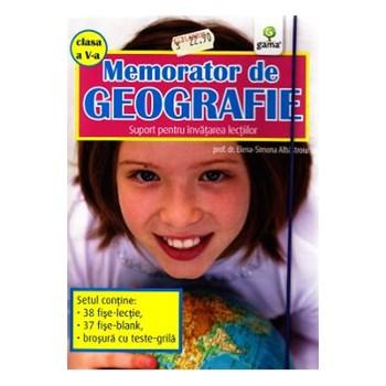 Memorator de geografie clasa 5 - Elena-Simona Albastroiu
