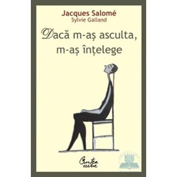 Jacques Salome, Daca m-as asculta, m-as intelege. Editia a III-a