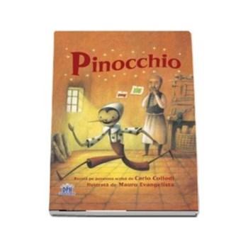 Pinocchio - Bazata pe povestea scrisa de Carlo Collodi