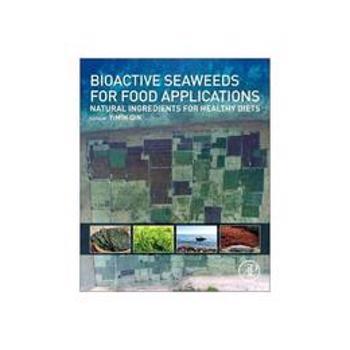 Bioactive Seaweeds for Food Applications, editura Academic Press