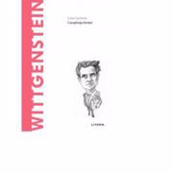 Descopera Filosofia. Wittgenstein - Carla Carmona