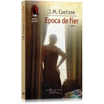 Epoca de fier - J.M. Coetzee 973-689-383-4