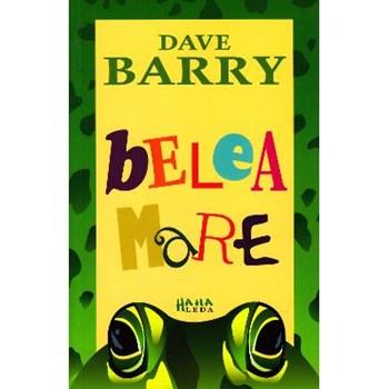 Belea mare - Dave Barry
