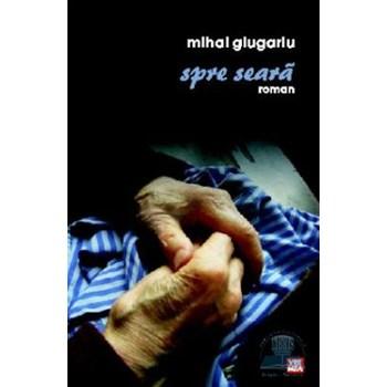 Spre seara - Mihai Giugariu