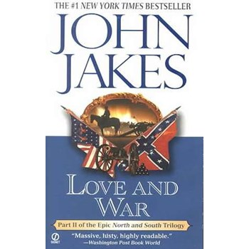 Love and War (North and South Trilogy, nr. 02)