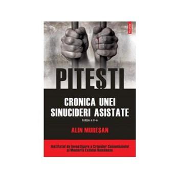 Pitesti. Cronica unei sinucideri asistate (ed. II) (ebook)