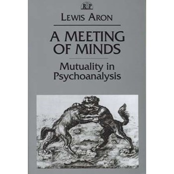 A Meeting of Minds PR (Relational Perspectives Books (Paperback), nr. 04)