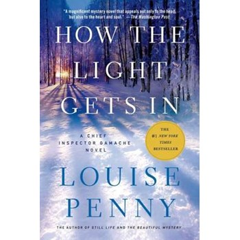 How the Light Gets in (Chief Inspector Gamache Novel, nr. 9)