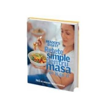 Retete simple pentru masa de zi cu zi 978-973-1762-91-3